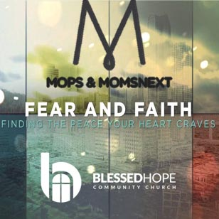 MOPS Faith and Fear